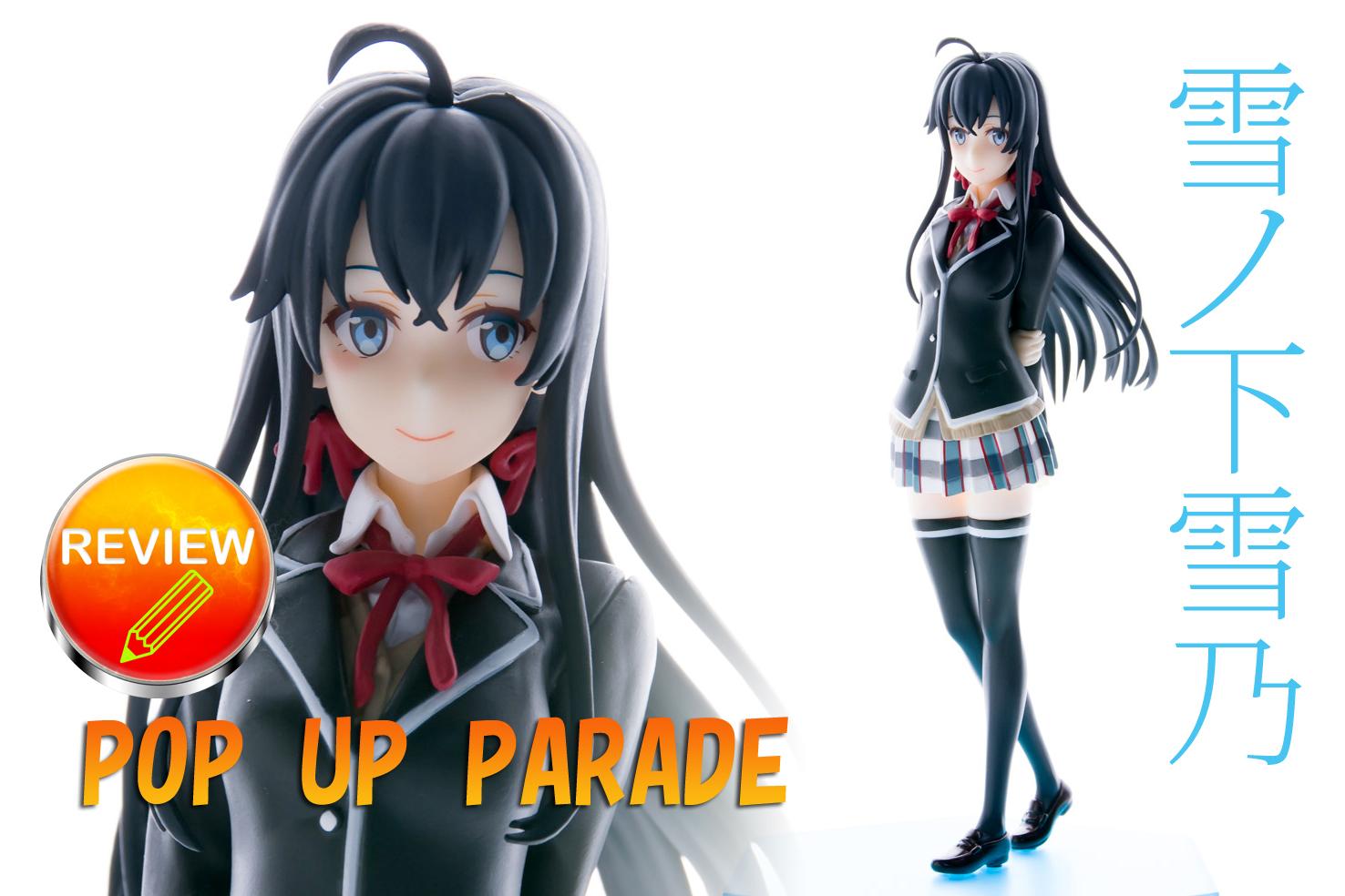 POP UP PARADE 雪ノ下雪乃